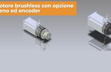 Motori Brushless con opzione freno ed encoder