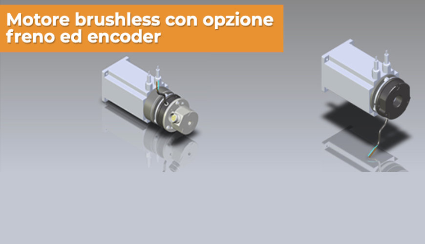 Motori Brushless con opzione freno ed encoder